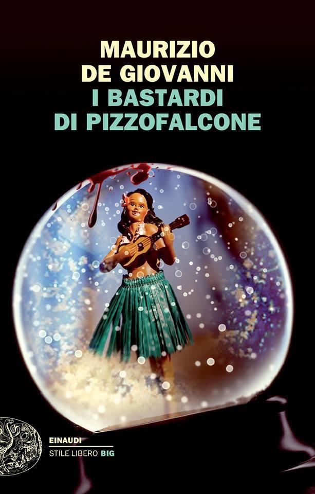 Maurizio De Giovanni - I bastardi di Pizzofalcone