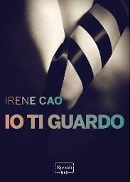 Irene Cao - Io ti guardo