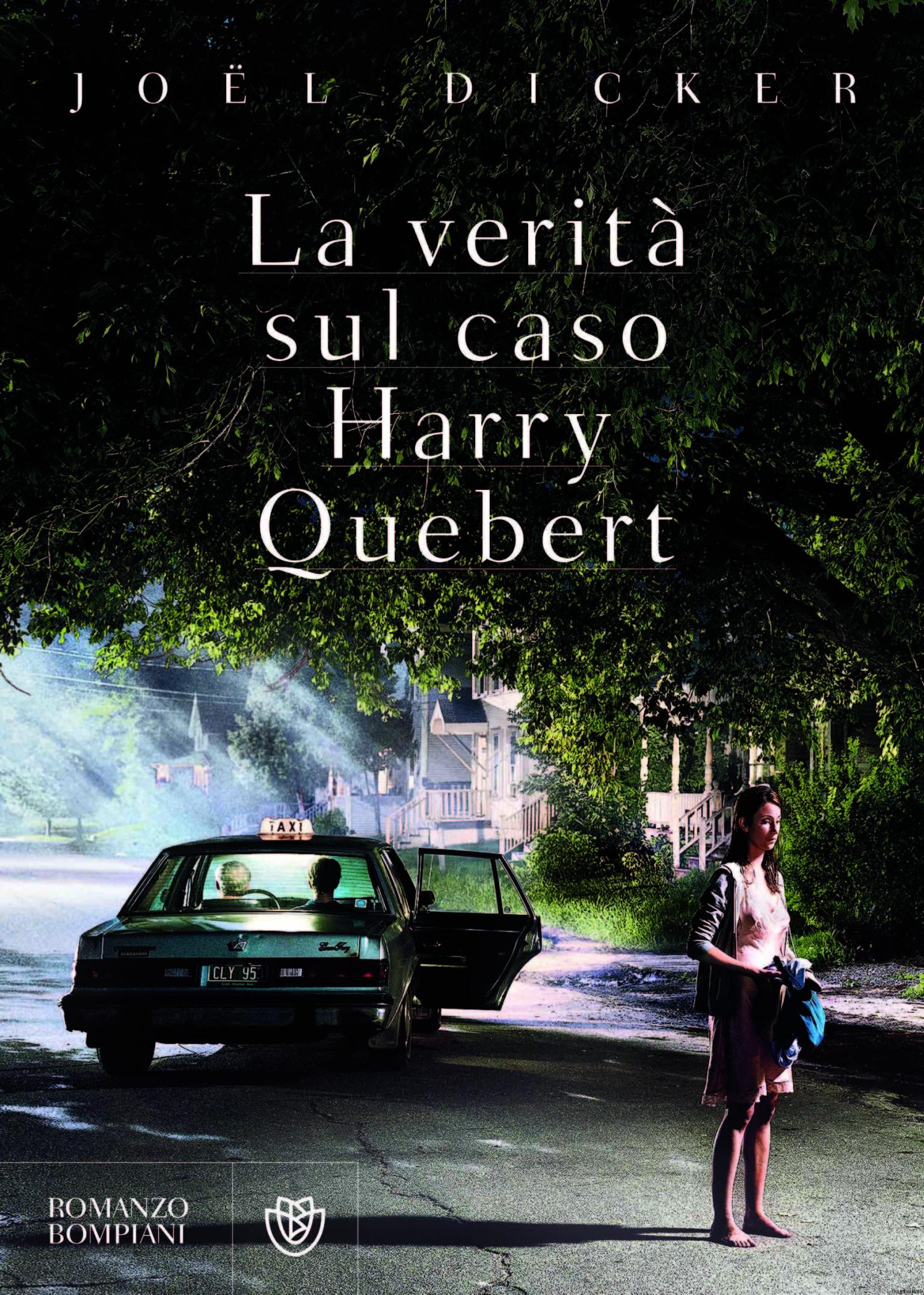 Joel Dicker - La verità sul caso Harry Quebert