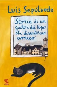 Luis Sepulveda - storia di un gatto e del topo che diventò suo amico