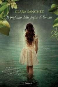 Clara Sanchez - Il profumo delle foglie di limone