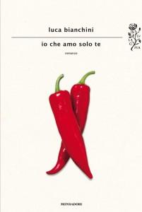 Luca bIanchini - Io che amo solo te