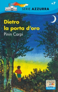 Pinin Carpi - Dietro la porta d'oro