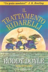 Roddy Doyle - Il trattamento ridarelli Libreria Rinascita Sesto Fiorentino