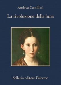 Andrea Camilleri - La rivoluzione della luna