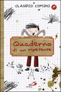 Claudio Comini - Quaderno di un ripetente