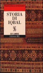 Francesco D'adamo- Storia di iqbal Libreria Rinascita Sesto Fiorentino