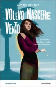 Andrea Gentile - Volevo nascere vento