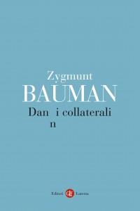 Zygmut Bauman - Danni collaterali