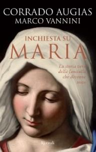 C. Augias, M. Vannini - Inchiesta su Maria