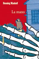 Henning Mankell - La mano