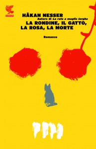 Hakan Nesser - La rondine il gatto la rosa la morte
