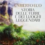 6) Umberto Eco - Storia delle terre e dei luoghi leggendari