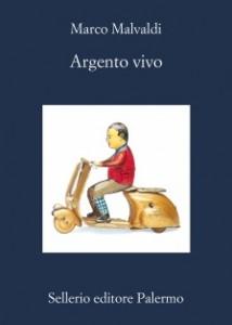 Marco malvaldi - Argento vivo