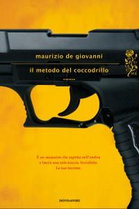 Maurizio De Giovanni - l metodo del coccodrillo