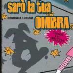 6) Domenica Luciani - Sarò la tua ombra