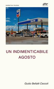 Guido Bellatti Ceccoli - Un indimenticabile agosto