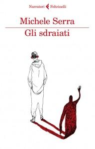 Michele Serra - Gli sdraiati