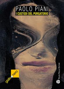 Paolo Piani - I custodi del purgatorio