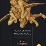 8) Antonio Nicaso, Nicola Gratteri - Acqua santissima