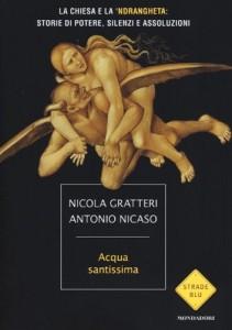 Antonio Nicaso, Nicola Gratteri - Acqua santissima