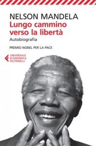 Nelson Mandela - Lungo cammino verso la libertà