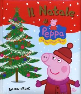 Silvia D'Achille - Il Natale di Peppa Pig Libreria Rinascita Sesto Fiorentino