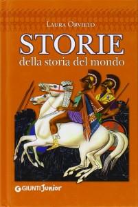 3) Laura Orvieto - Storie della storia del mondo