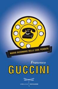 5)Francesco Guccini - Nuovo dizionario delle cose perdute