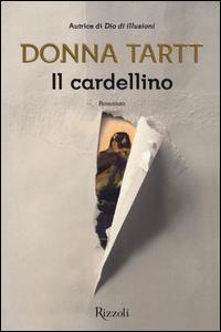 Anna Tartt - Il cardellino Libreria Rinascita Sesto Fiorentino