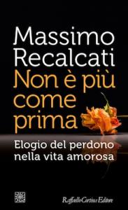 Massimo Recalcati - Non è più come prima