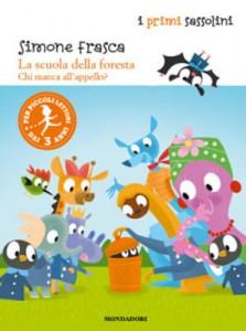 Simone Frasca - La scuola della foresta. Chi manca all'appello? Libreria Rinascita sesto Fiorentino