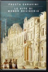Fausta Garavini - Le vite di Monsù Desiderio