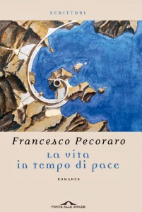 Francesco Pecoraro - La vita in tempo di pace