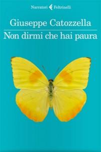 Giuseppe Catozzella - Non dirmi che hai paura