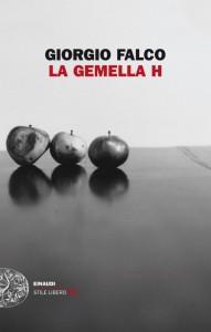 Giorgio Falco -  La gemella H Libreria