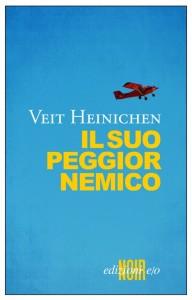 Veit Heinchen - Il suo peggior nemico Libreria Rinascita Sesto Fiorentino