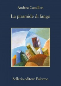 Andrea Camilleri - La piramide del fango