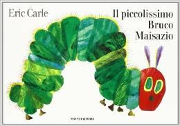 Carle Eric - Il piccolissimo bruco maisazio Libreria Rinascita Sesto Fiorentino