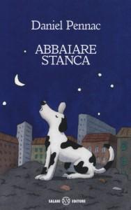 Daniel Pennac - Abbaiare Stanca Libreria Rinascita Sesto Fiorentino