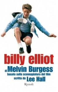 Melvin Burgess - Billy Elliot Libreria Rinascita Sesto Fiorentino