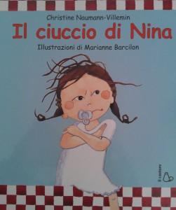 Naumann-Villemin Christine - Il ciuccio di Nina Libreria Rinascita Sesto Fiorentino
