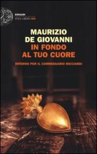 Maurizio de Giovanni - In fondo al tuo cuore Libreria Rinascita Sesto Fiorentino