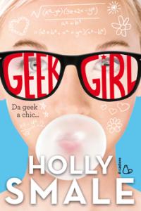 Holly Smale - Geek girl Libreria Rinascita Sesto Fiorentino