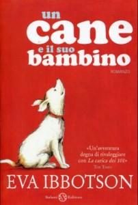 Eva Ibbotson - Il cane e il suo bambino Libreria Rinascita Sesto Fiorentino