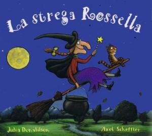 Donaldson Julia - La strega Rossella Libreria Rinascita Sesto Fiorentino