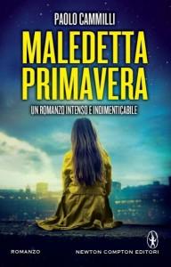 Paolo Cammilli - Maledetta primavera Libreria Rinascita Sesto FIorentino