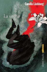 Camilla Läckberg - La sirena Libreria Rinascita Sesto Fiorentino