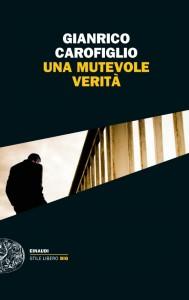 Gianrico Carofiglio - Una Mutevole verità Libreria Rinascita Sesto Fiorentino