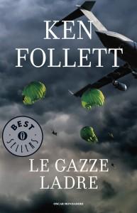 Ken Follett - Le gazze ladre Libreria Rinascita Sesto Fiorentino